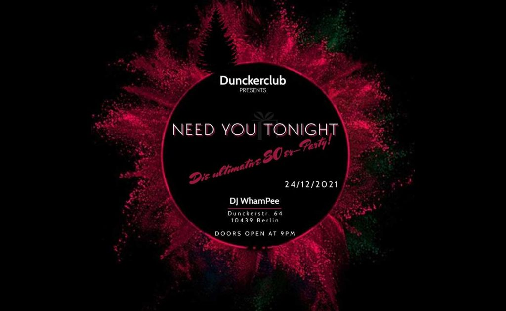 """DJ WhamPee: """"NEED YOU TONIGHT"""" (80er-Party) 24.12.2021   Heiligabend"""